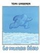Couverture : Nuage Bleu (Le) (éd. 2003) Tomi Ungerer