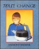 Couverture : Tout Change Anthony Browne