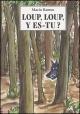Couverture : Loup, loup, y es-tu? Mario Ramos