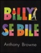 Couverture : Billy se bile Anthony Browne
