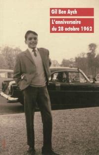 L'anniversaire du 28 octobre 1962