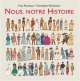 Couverture : Nous, notre histoire Yvan Pommaux, Nicole Pommaux, Christophe Ylla-somers