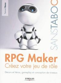 Rpg Maker : Créez votre votre Jeu de Rôle