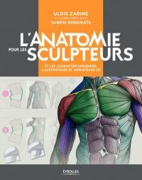 L'anatomie pour les sculpteurs et les characters designers...