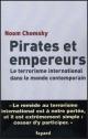 Couverture : Pirates et Empereurs Noam Chomsky