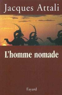 Homme Nomade (L')