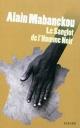Couverture : Le sanglot de l'homme noir Alain Mabanckou