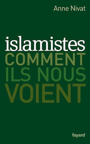 Islamistes Comment ils nous Voient