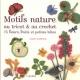 Couverture : Motifs nature au tricot et au crochet: 75 fleurs, fruits et... Lesley Stanfield