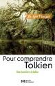 Couverture : Pour comprendre Tolkien: une lumière éclatée Verlyn Flieger