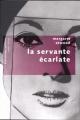 Couverture : Servante écarlate (La) Margaret Atwood