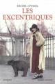 Couverture : Les excentriques Michel Dansel