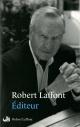 Couverture : Editeur Robert Laffont