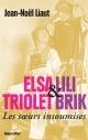Couverture : Elsa Triolet et Lili Brik :Les soeurs insoumises Jean-noël Liaut