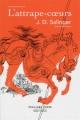 Couverture : L'attrape-coeurs Jerome David Salinger