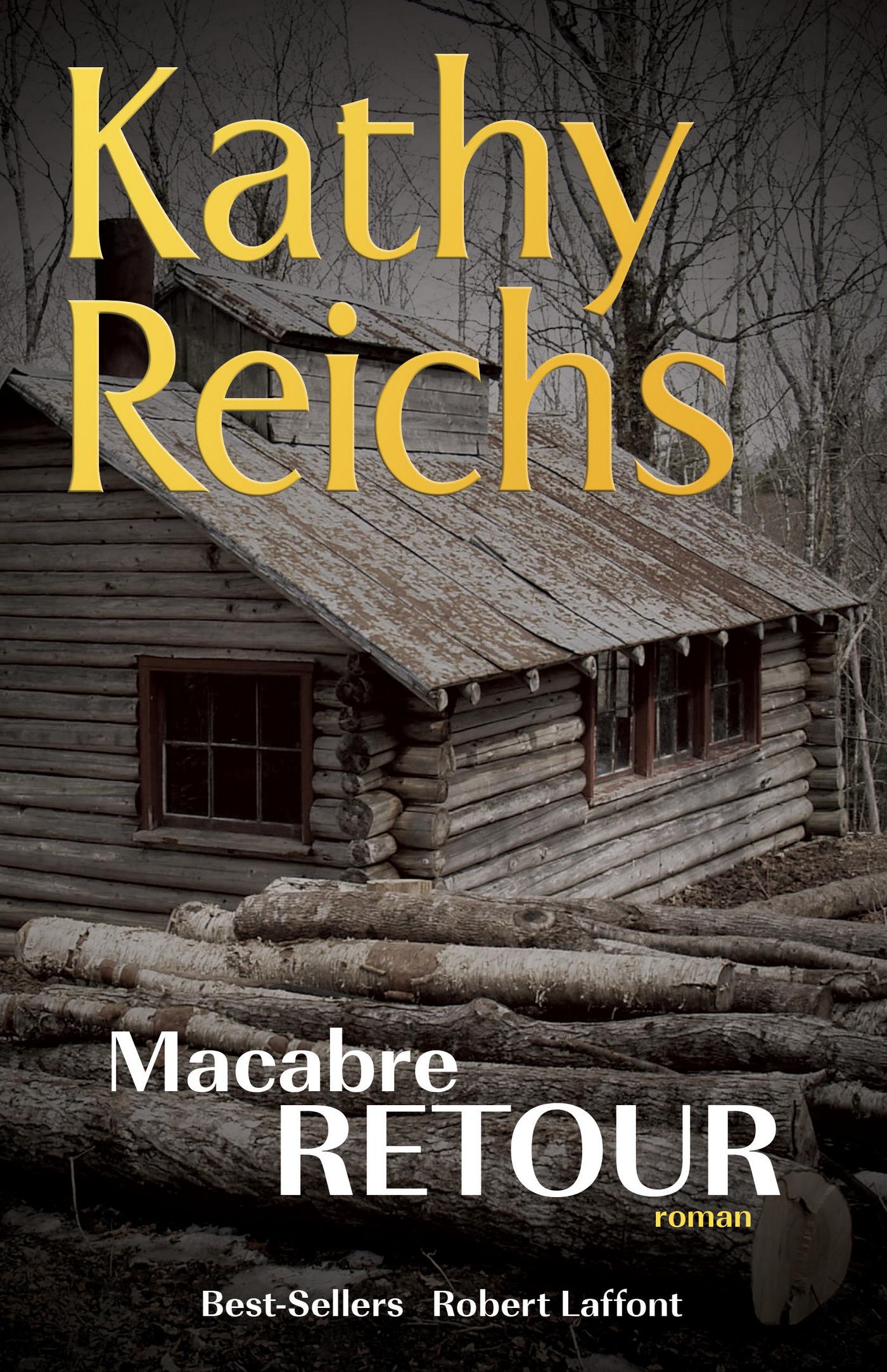 Couverture : Macabre retour Kathy Reichs