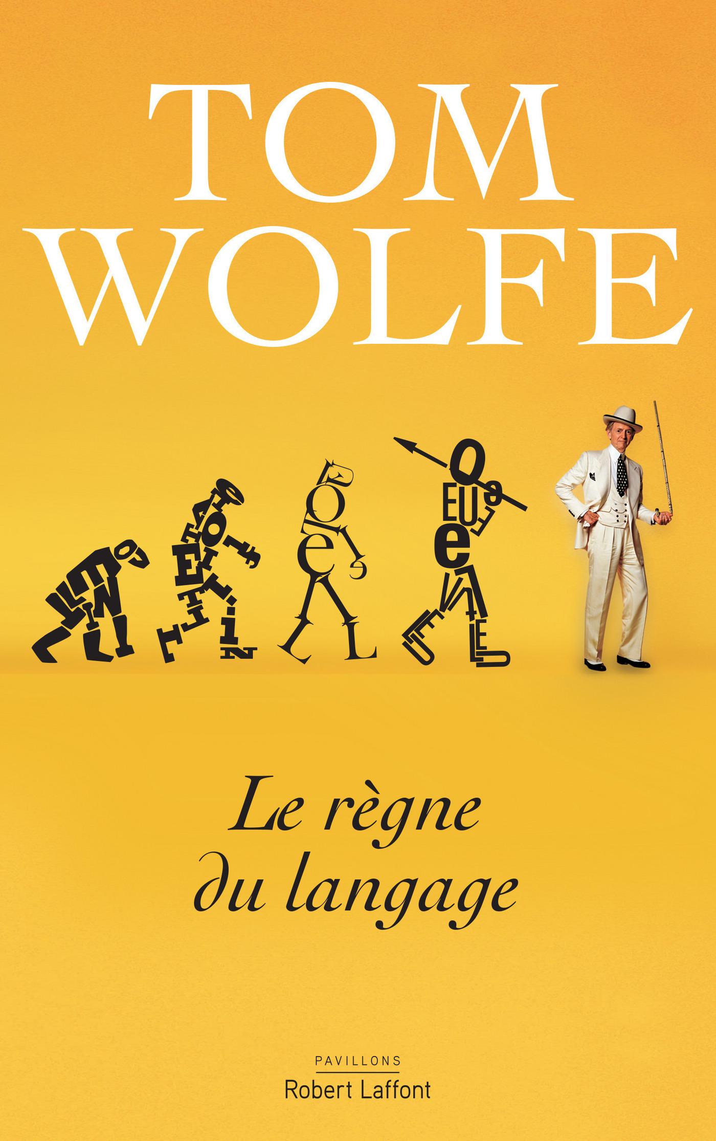 Couverture : Le règne du langage Tom Wolfe
