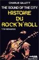 Couverture : Histoire du rock'n'roll:The Sound of the City T.1 : La naissance Charlie Gillett