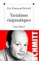 Couverture : Variations énigmatiques Eric-emmanuel Schmitt