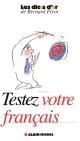 Couverture : Testez votre français Bernard Pivot