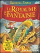Couverture : Royaume de la fantaisie (Le) Geronimo Stilton