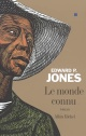 Couverture : Le monde connu Edward P. Jones