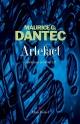 Couverture : ARTEFACT Maurice G. Dantec