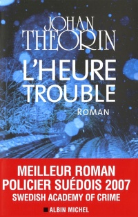 Heure Trouble (L')