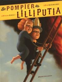 Pompier de Lilliputia (Le)