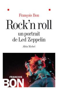 Rock'N Roll, Un portrait de Led Zeppelin