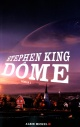Couverture : Dôme (Le) T.01 Stephen King