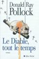 Couverture : Diable, tout le temps (Le) Donald Ray Pollock