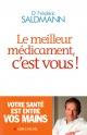 Couverture : Meilleur médicament c'est vous! (Le) Frédéric Saldmann