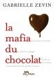 Couverture : Mafia du chocolat (La) T.1 Gabrielle Zevin