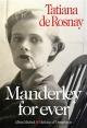 Couverture : Manderley for ever Tatiana De Rosnay