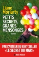 Couverture : Petits secrets, grands mensonges Liane Moriarty