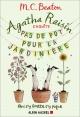 Couverture : Agatha Raisin enquête. Pas de pot pour la jardinière M.c. Beaton