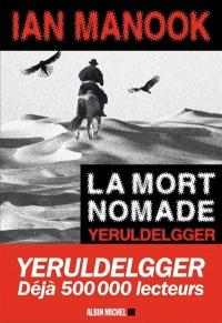 La mort nomade : Yeruldelgger