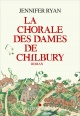 Couverture : La chorale des dames de Chilbury Jennifer Ryan
