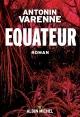 Couverture : Équateur Antonin Varenne
