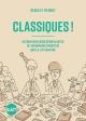 Couverture : Classiques !: 18 conversations désopilantes... Charlie Poppins,  Redek (youtuber),  Pierrot (youtuber)