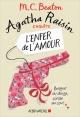 Couverture : Agatha Raisin enquête T.11 : L'enfer de l'amour M.c. Beaton