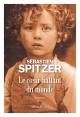 Couverture : Le coeur battant du monde Sebastien Spitzer