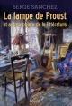 Couverture : Lampe de Proust (La): et autres objets de la littérature Mario Pasa, Serge Sanchez