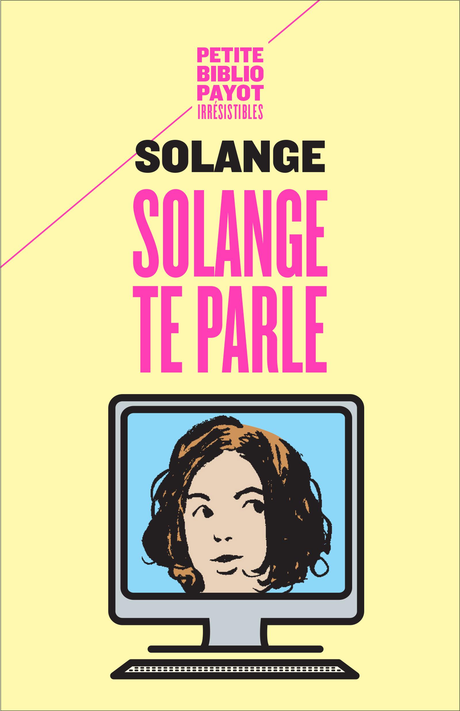 Couverture : Solange te parle  Solange