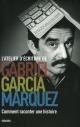 Couverture : L'atelier d'écriture : comment raconter une histoire Gabriel Garcia Marquez, Alexandre Lacroix