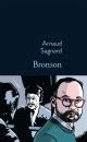 Couverture : Bronson Arnaud Sagnard