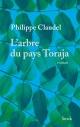 Couverture : L'arbre du pays Toraja Philippe Claudel