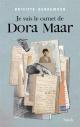 Couverture : Je suis le carnet de Dora Maar Brigitte Benkemoun