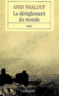 Dérèglement du Monde (Le)